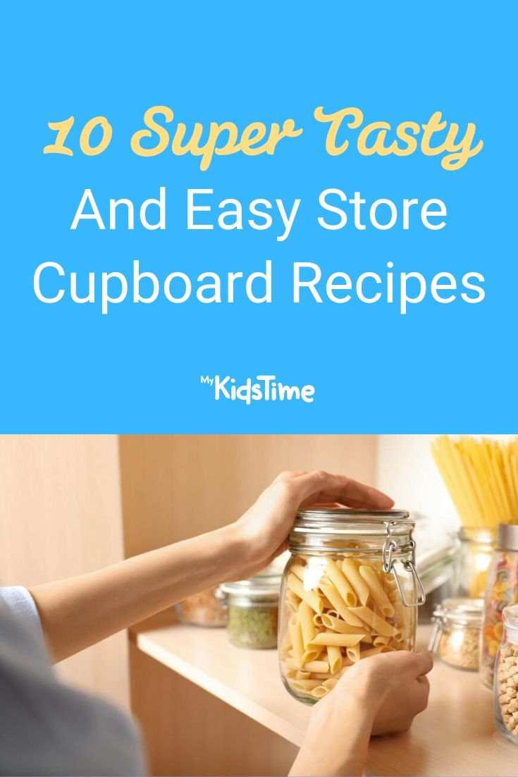 10 Super Tasty And Easy Store Cupboard Recipes