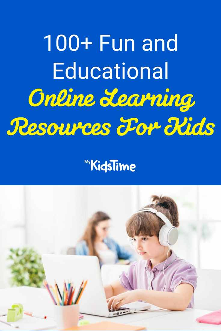 100+ Educational (and Fun!) Online Learning Resources For Kids - Mykidstime