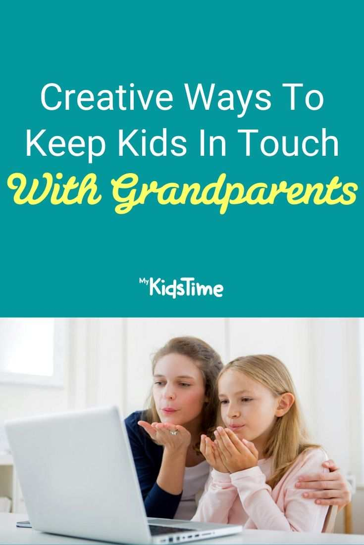 Creative Ways To Keep Kids In Touch With Grandparents