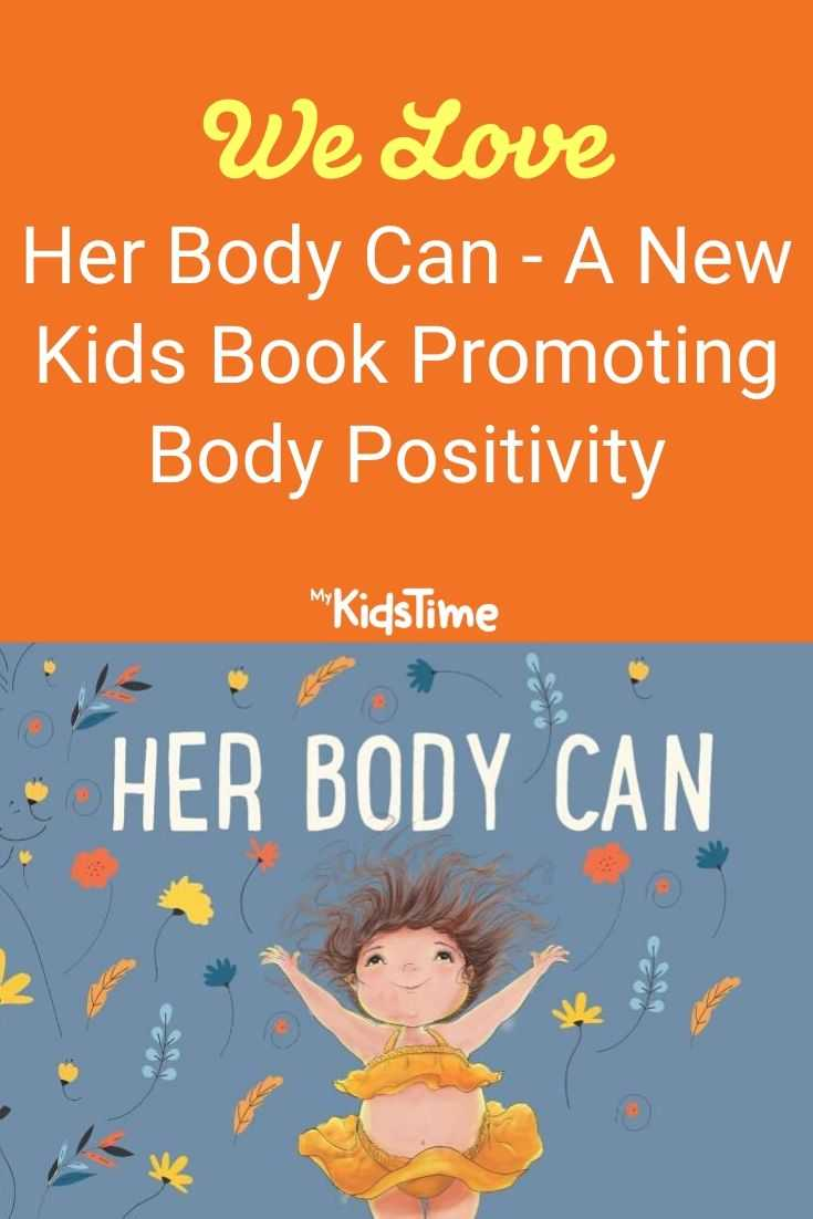 We Love Her Body Can, A New Kids Book Promoting Body Positivity