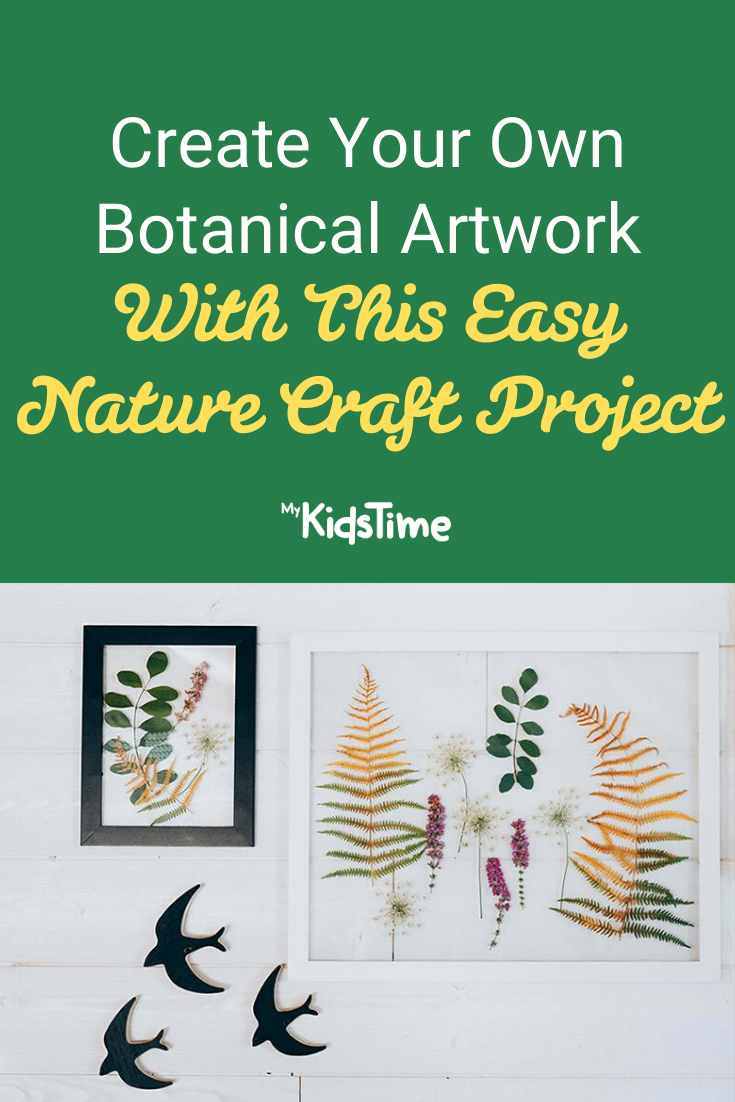 Create Your Own Botanical Artwork With This Easy Nature Craft Project - Mykidstime