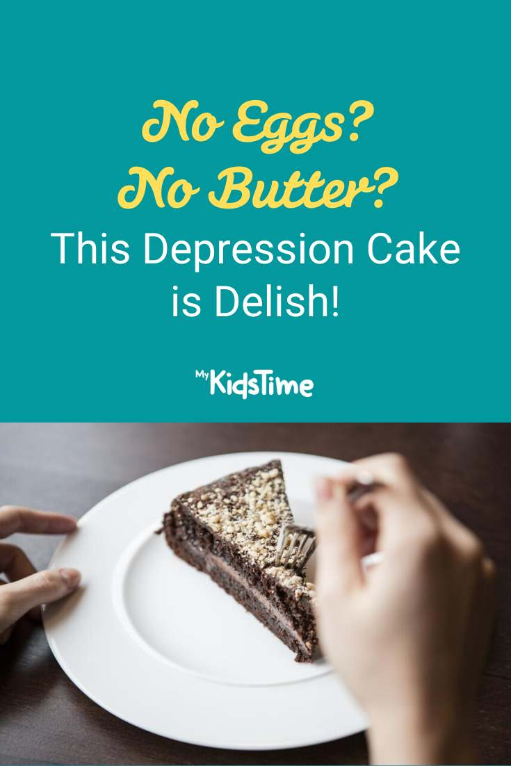 This Depression Cake Is Delish - Mykidstime