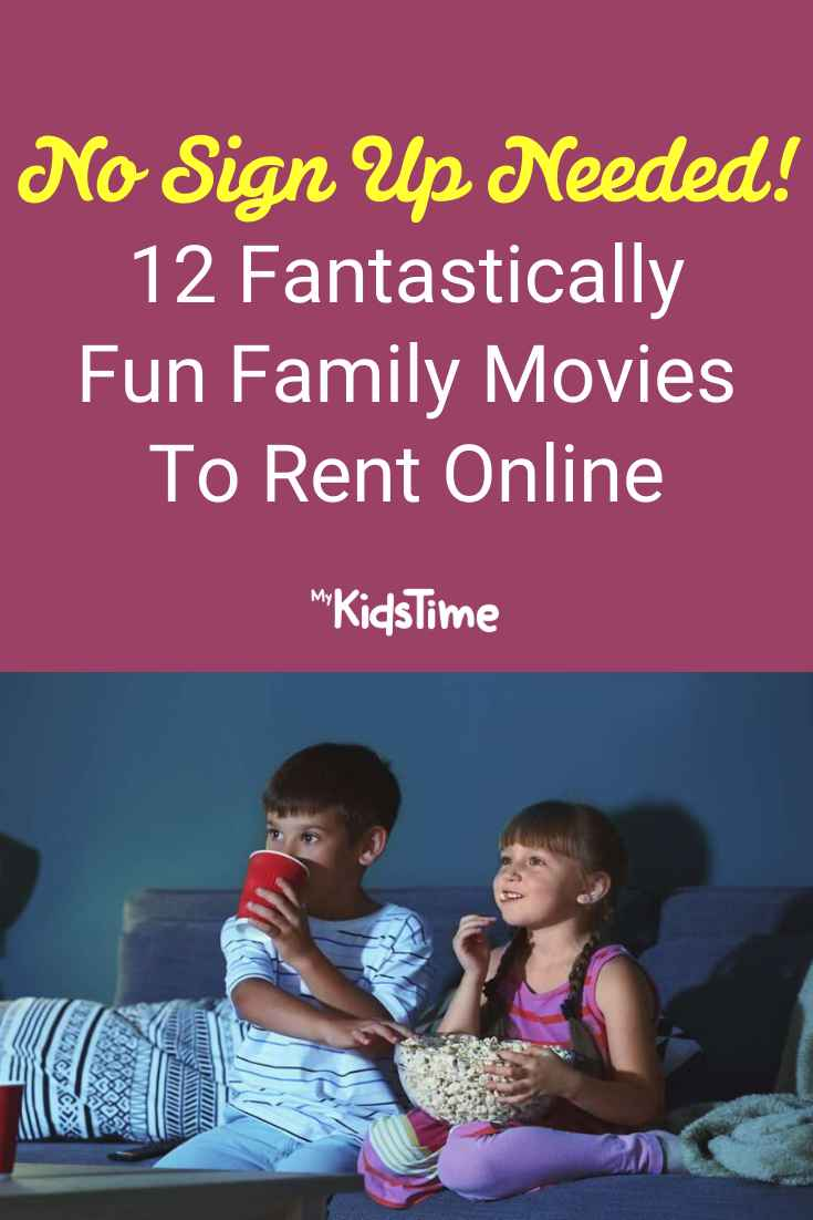 12 Fantastically Fun Family Movies To Rent Online