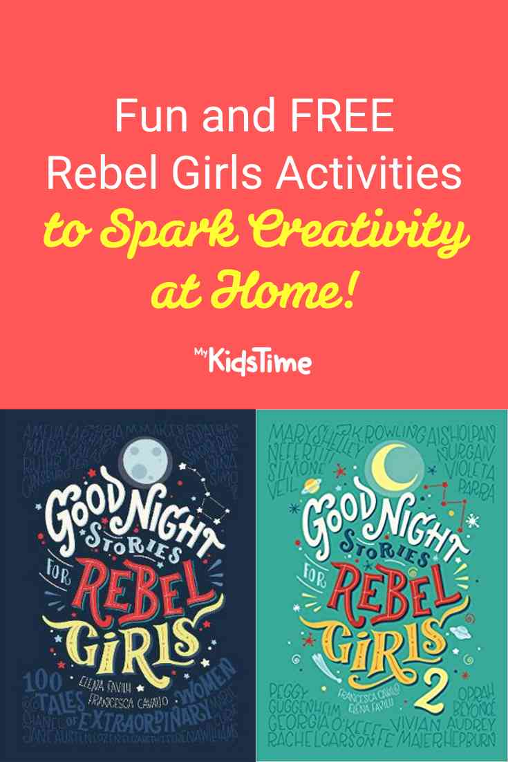 FREE Rebel Girls Activities to Spark Wonder and Creativity At Home - Mykidstime
