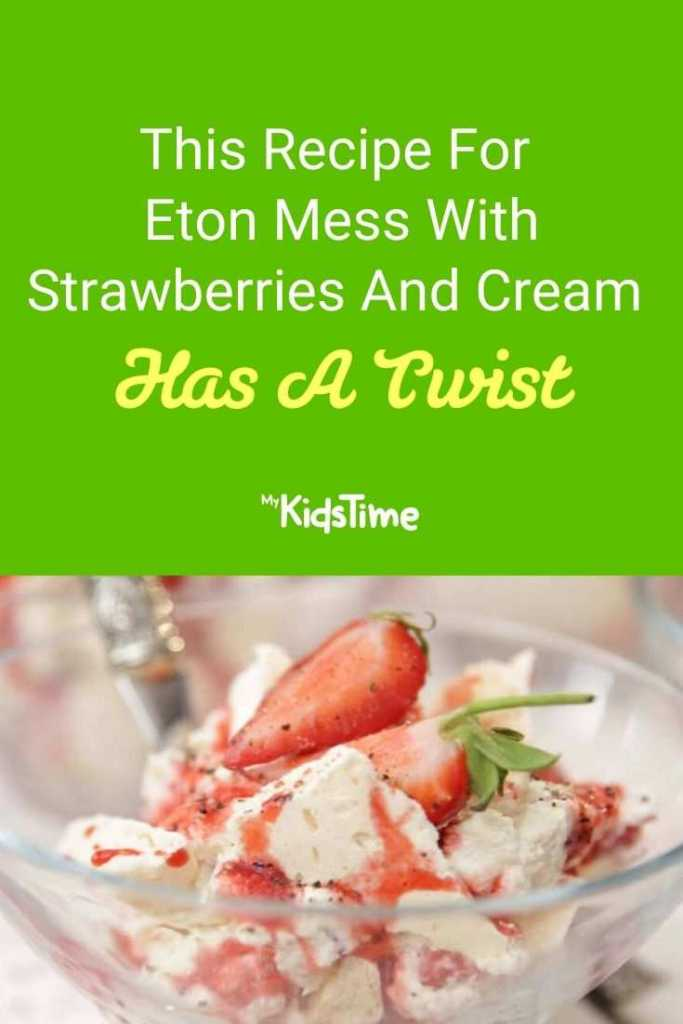 This Recipe For Eton Mess With Strawberries And Cream Has A Twist