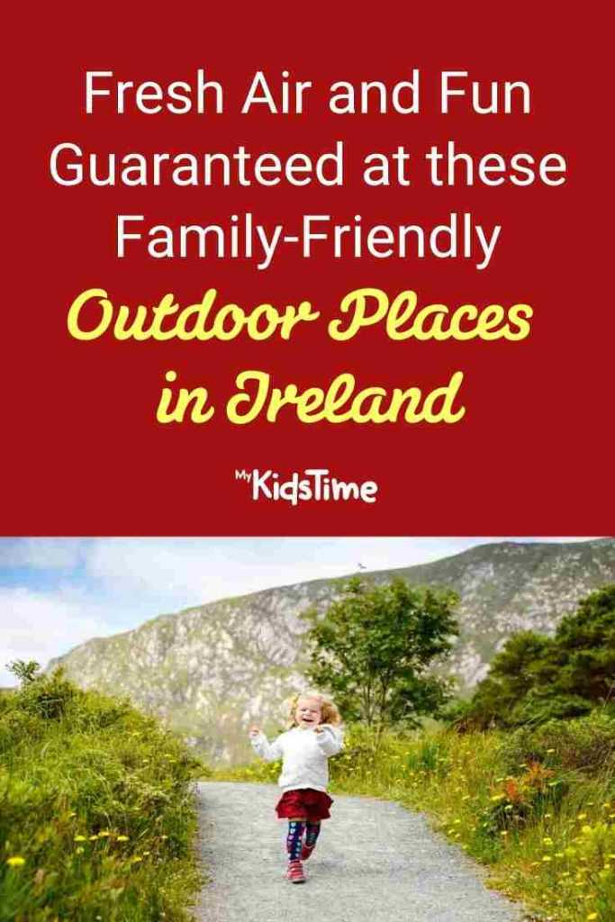 Family-Friendly Outdoor Places in Ireland