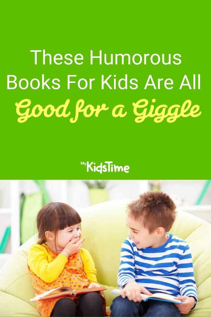 These Humorous Books For Kids Are All Good for a Giggle