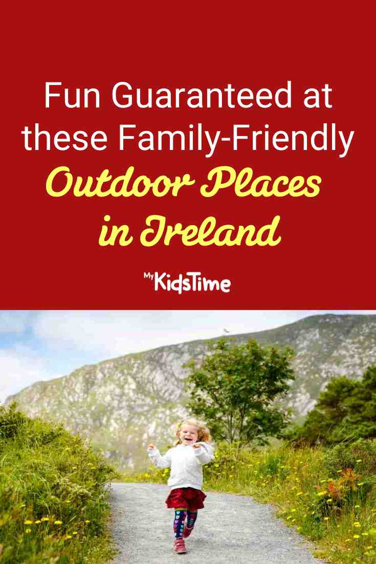 Fresh Air and Fun Guaranteed at these Family-Friendly Outdoor Places in Ireland 2