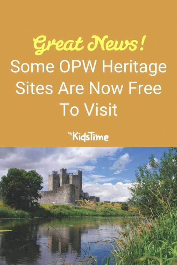 Great News! Some OPW Heritage Sites are Now Free to Visit