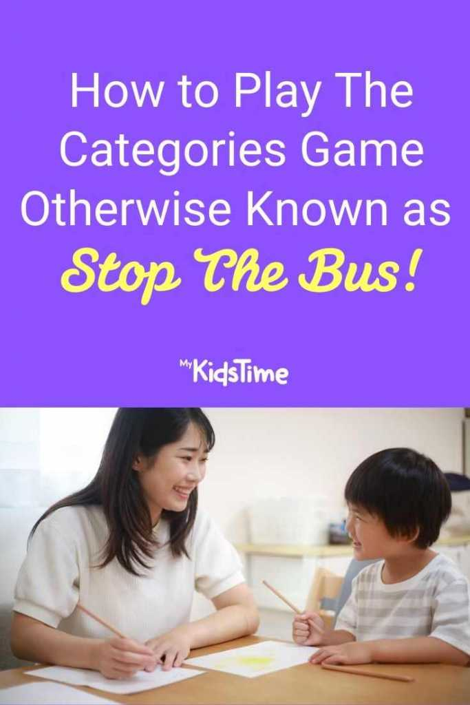 How to Play The Categories Game Otherwise Known as Stop The Bus!