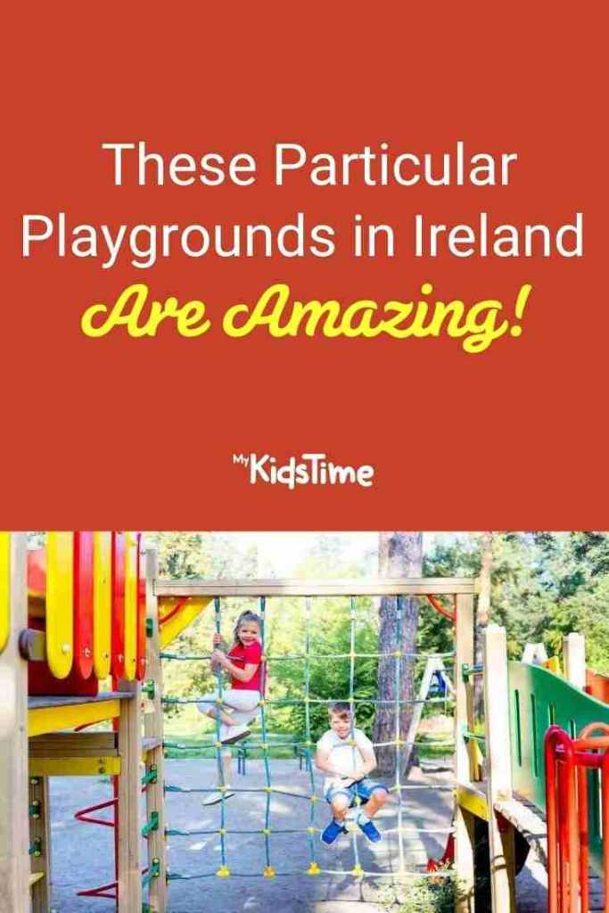 These Particular Playgrounds in Ireland are Amazing