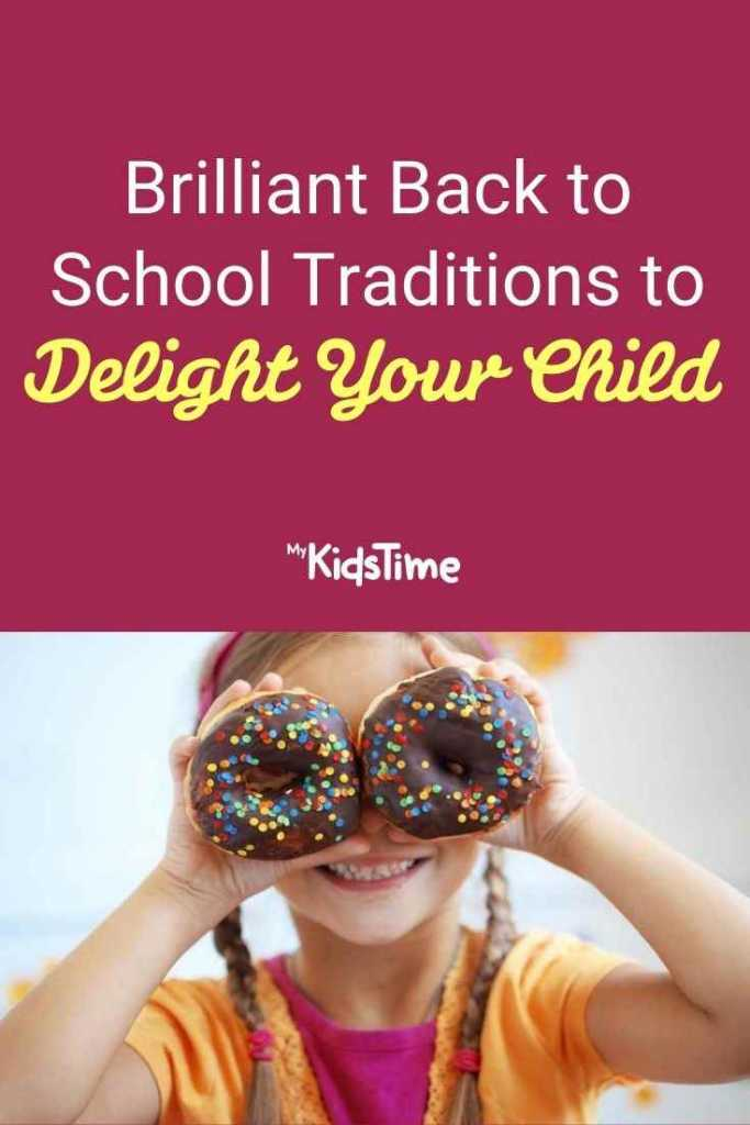 Brilliant Back to School Traditions to Delight Your Child