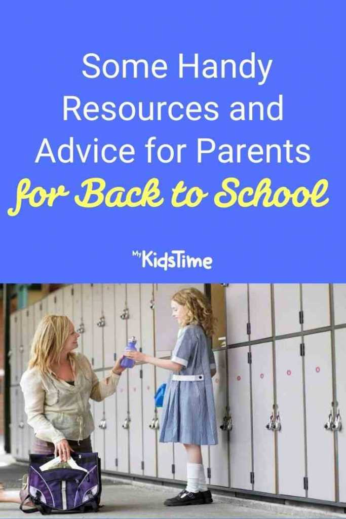 Some Handy Resources and Advice for Parents for Back to School