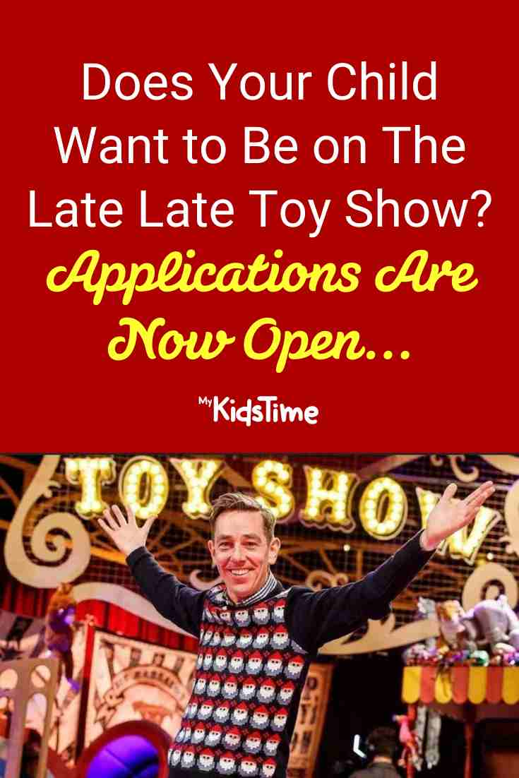 Want to Be on The Late Late Toy Show_ Applications for Toy Testers and Performers are Open... - Mykidstime