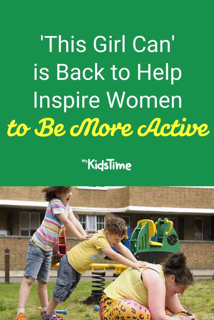 'This Girl Can' is Back to Help Inspire Women to Be More Active - Mykidstime