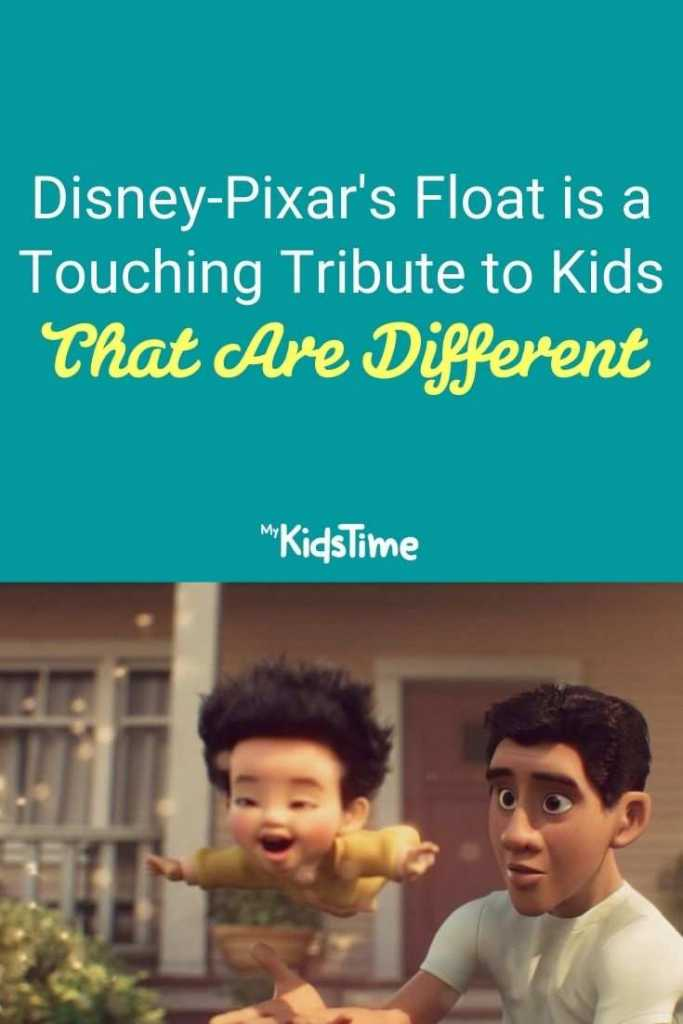 Disney-Pixar's Float is a Touching Tribute to Kids That Are Different