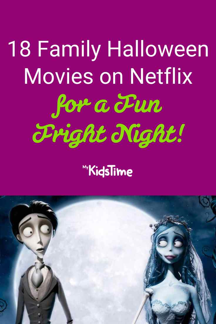 Family Halloween Movies on Netflix for a Fun Fright Night - Mykidstime
