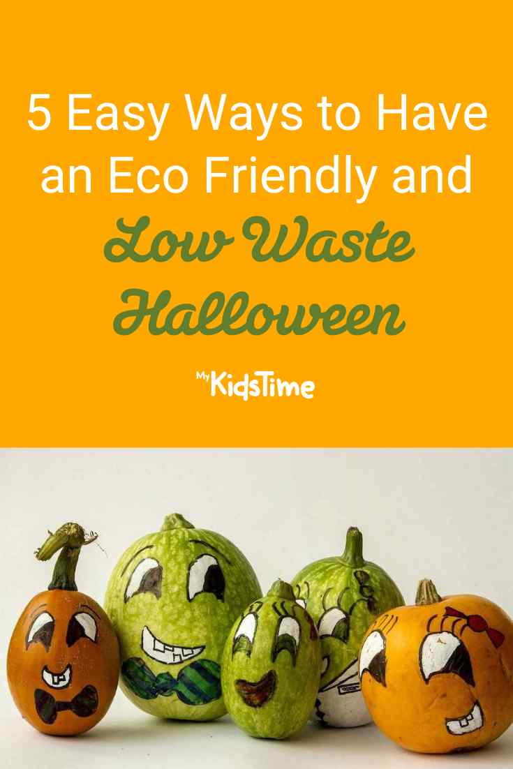 5 Easy Ways to Have an Eco-Friendly, Low Waste Halloween - Mykidstime