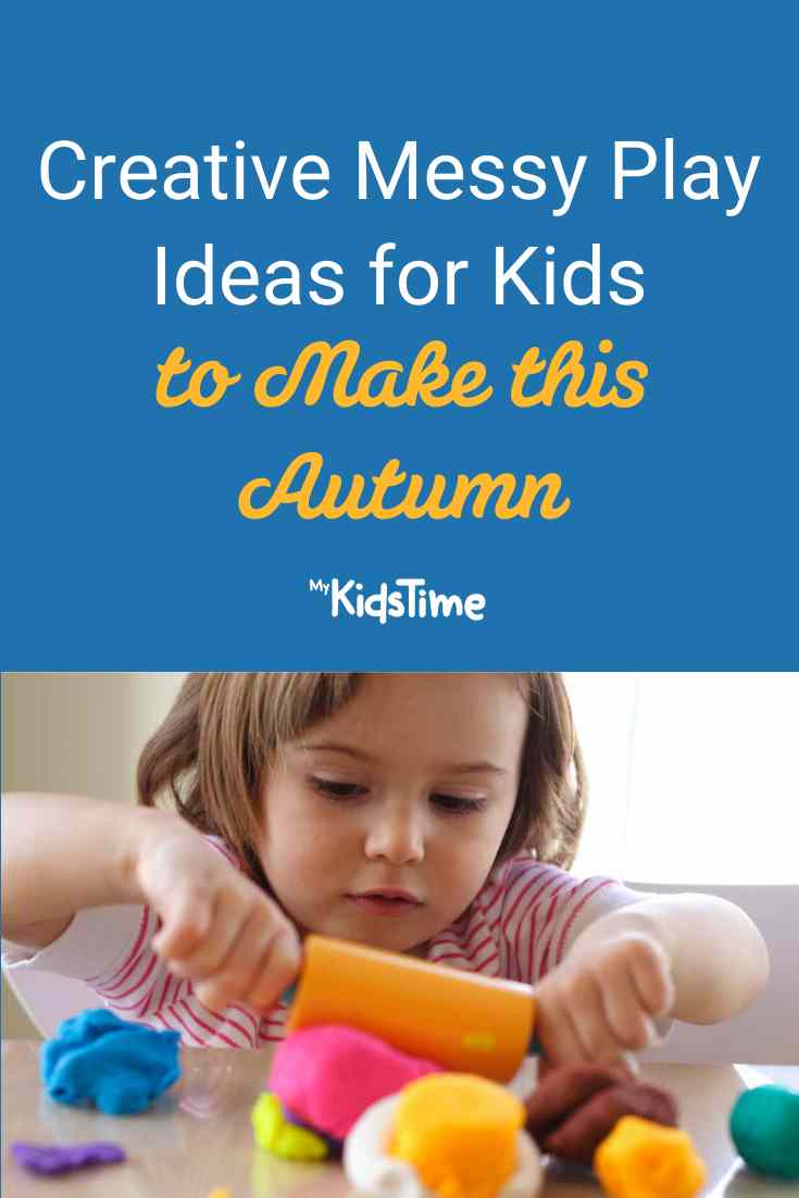 Creative Messy Play Ideas for Kids to Make this Autumn - Mykidstime