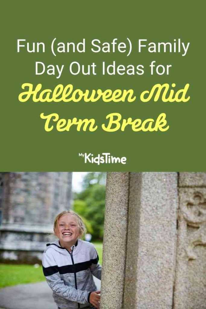 Fun (and Safe) Family Day Out Ideas for Halloween Mid Term Break