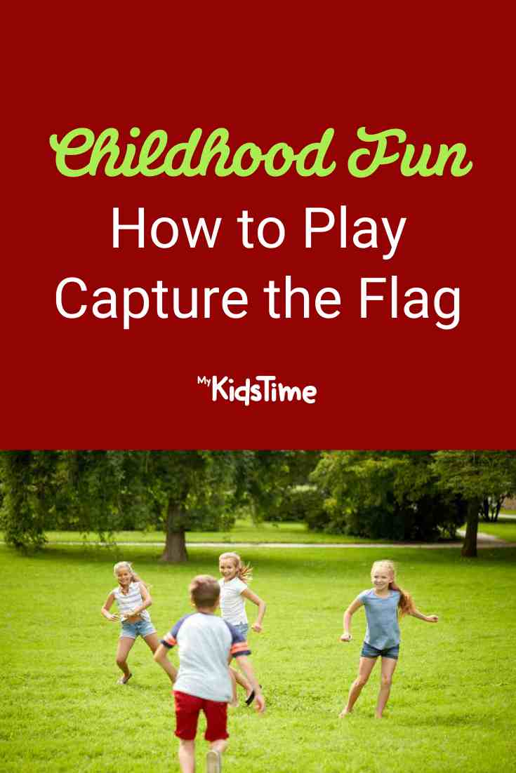 How to Play Capture the Flag - Mykidstime