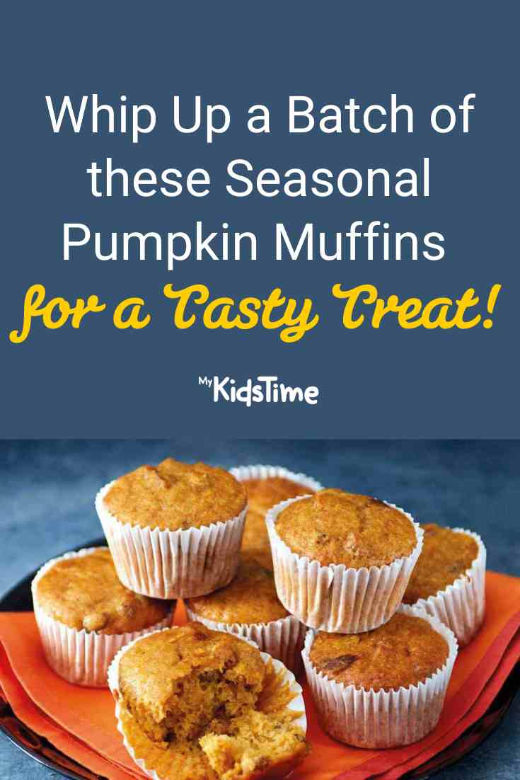 Whip Up These Seasonal Pumpkin Muffins for a Tasty Treat! - Mykidstime
