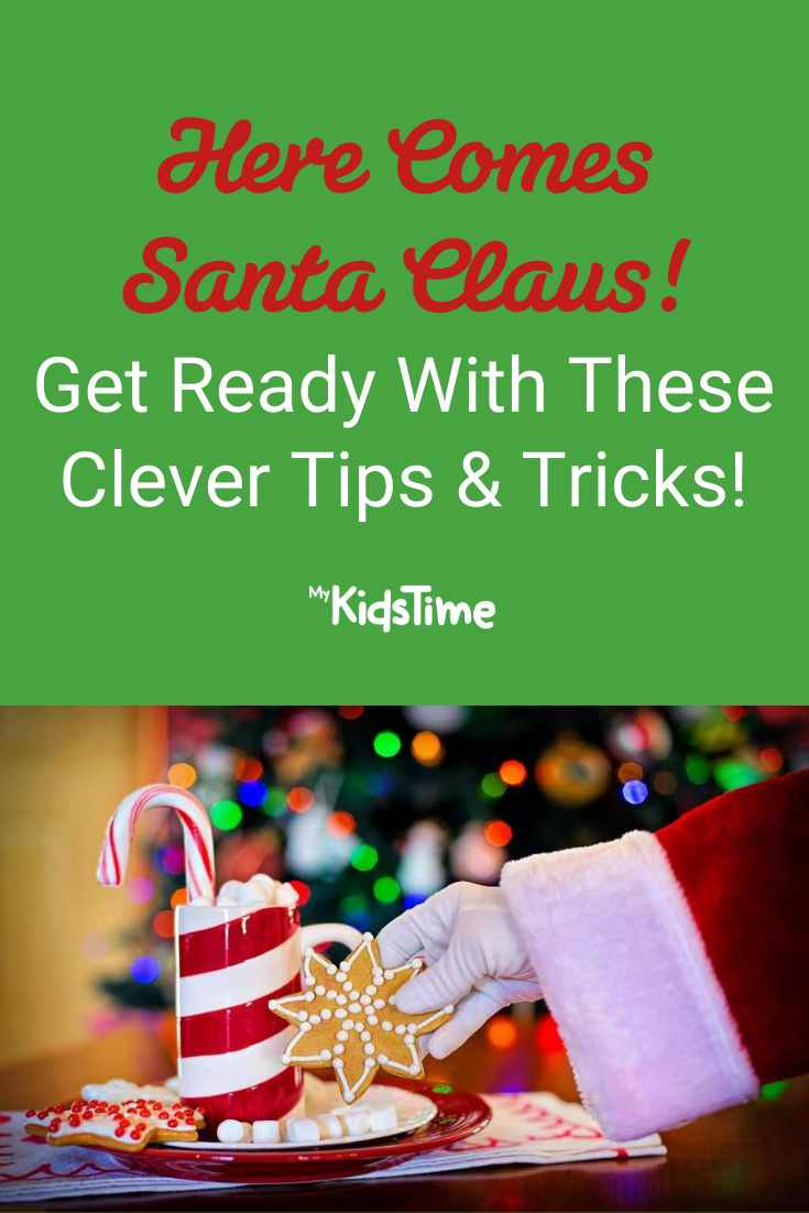 Here Comes Santa Claus...Get Ready with These Tips and Tricks!
