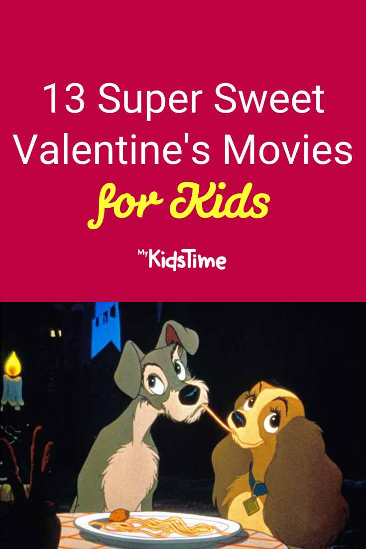 13 Super Sweet Valentine's Day Movies for Kids - Mykidstime