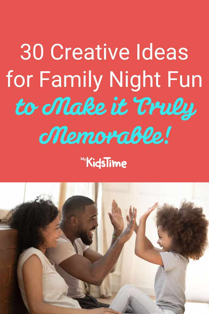 30 Creative Ideas for Family Night Fun to Make it Truly Memorable! - Mykidstime