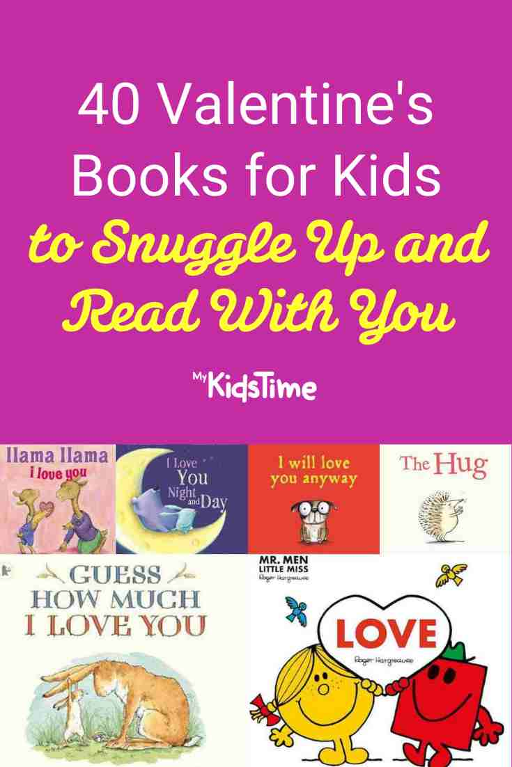 40 Valentine's Books for Kids to Snuggle Up and Read With You - Mykidstime
