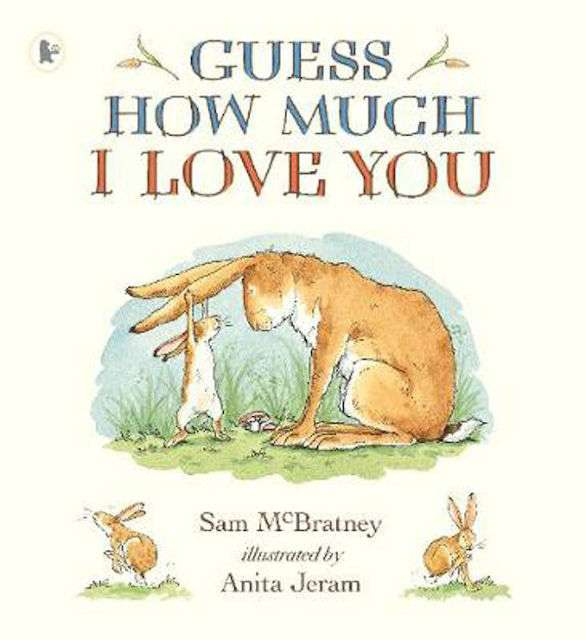 Guess How Much I Love You - Valentine's books for kids