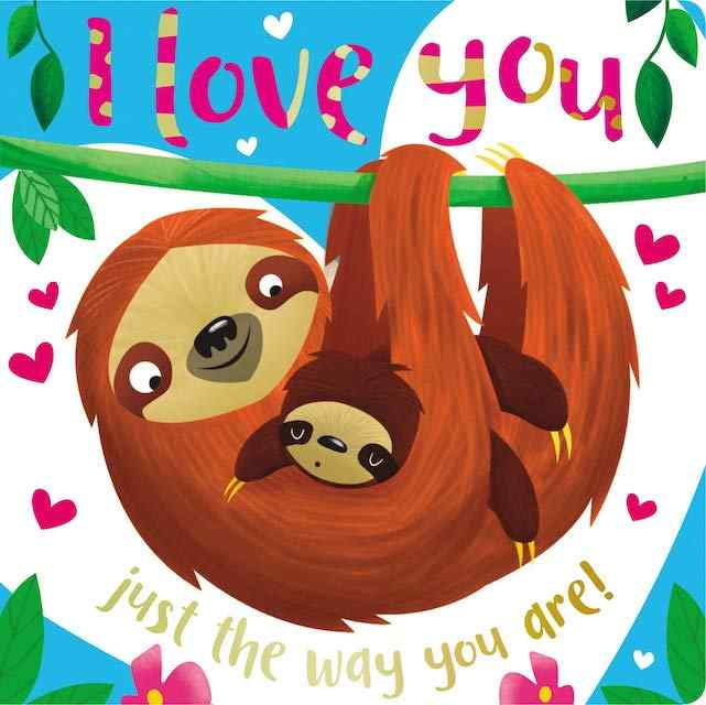 I Love You Just the Way You Are - valentine's books for kids
