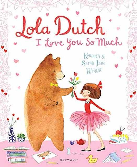 Lola Dutch I Love You So Much - valentine's books for kids