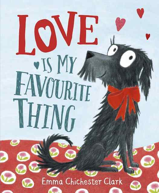Love is My Favourite Thing - valentines books for kids