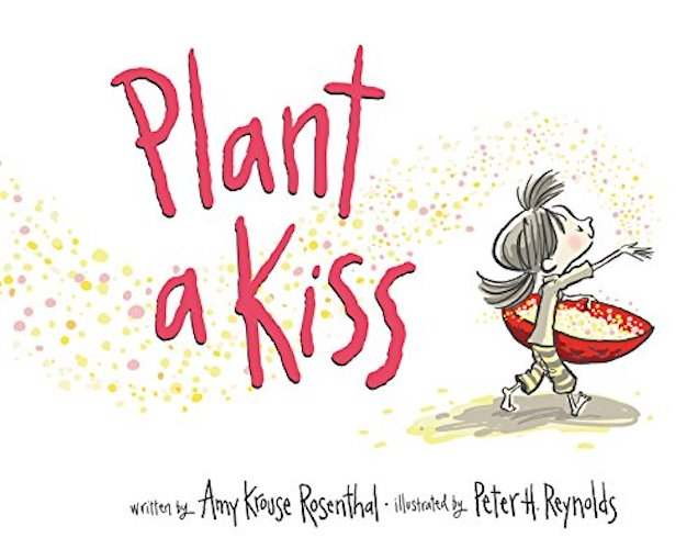 Plant a Kiss - Valentines books for kids