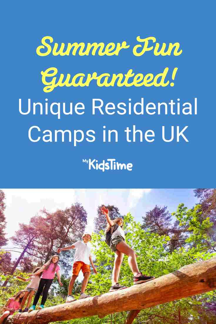 Summer Fun Guaranteed! Unique Residential Summer Camps in the UK - Mykidstime