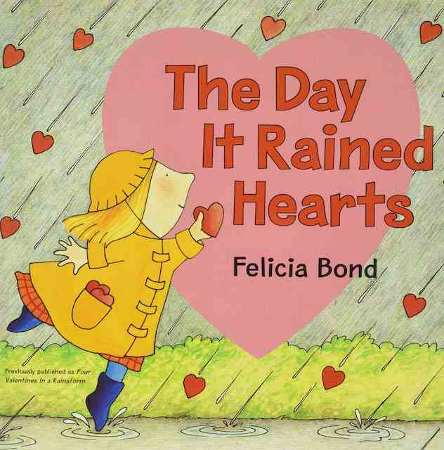 The Day it Rained Hearts - Valentines books for kids