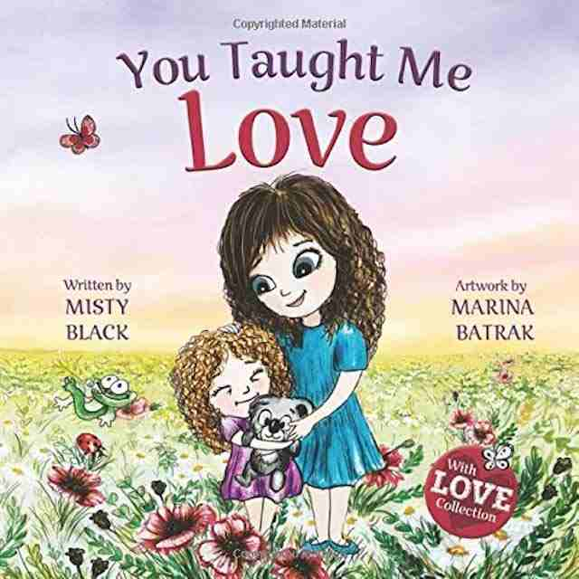 You Taught Me Love - Valentine's books for kids