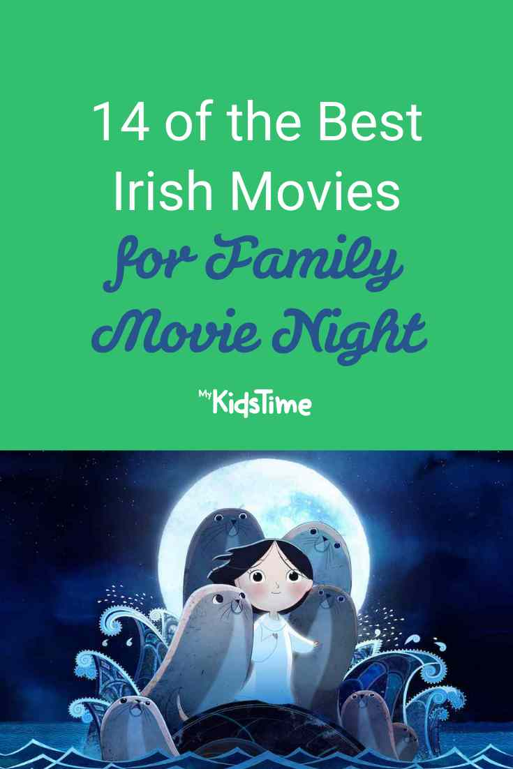 14 of the Best Irish Movies for Your Next Family Movie Night - Mykidstime