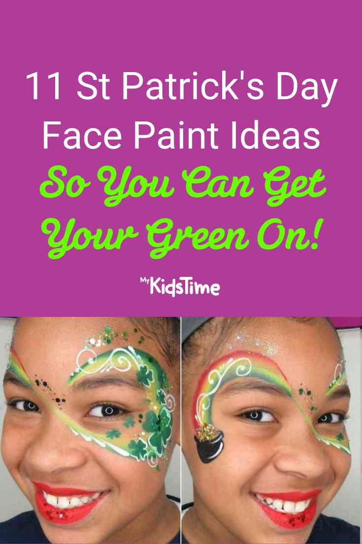 Get Your Green On with 11 Fun St Patrick's Day Face Paint Ideas - Mykidstime