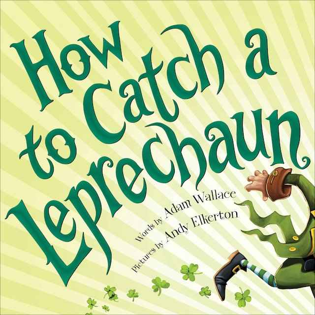 How to Catch a Leprechaun (1)