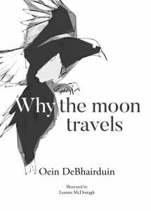 Why the Moon Travels