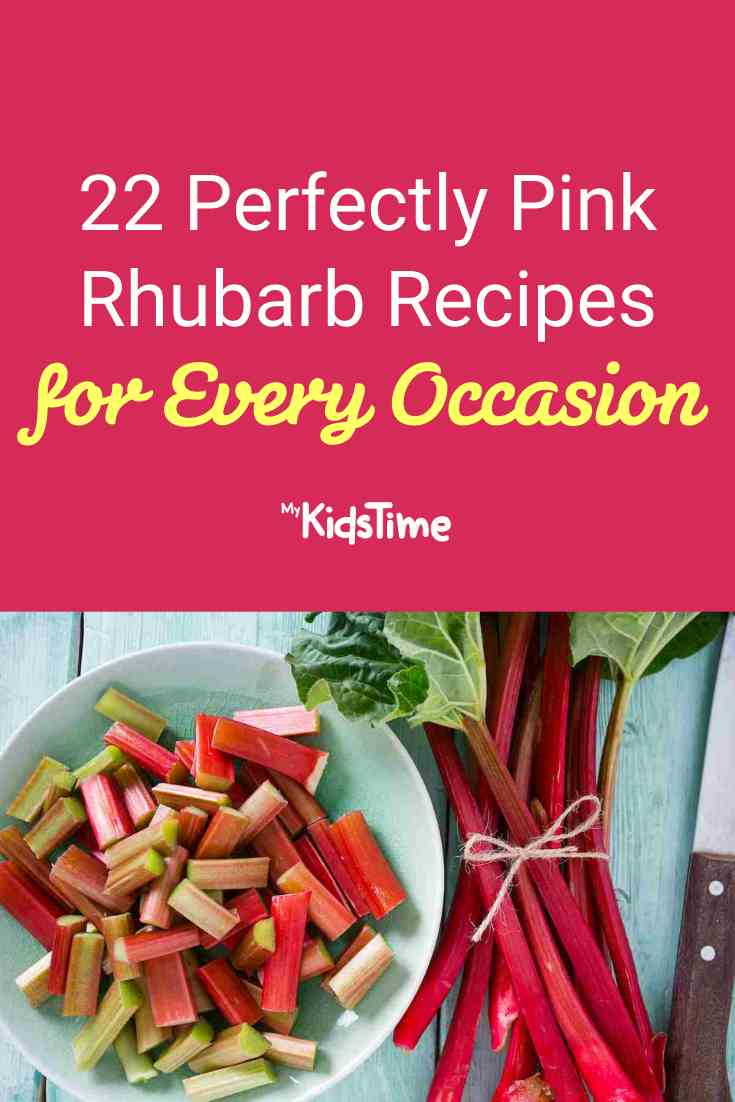 22 Perfectly Pink Rhubarb Recipes for Every Occasion - Mykidstime
