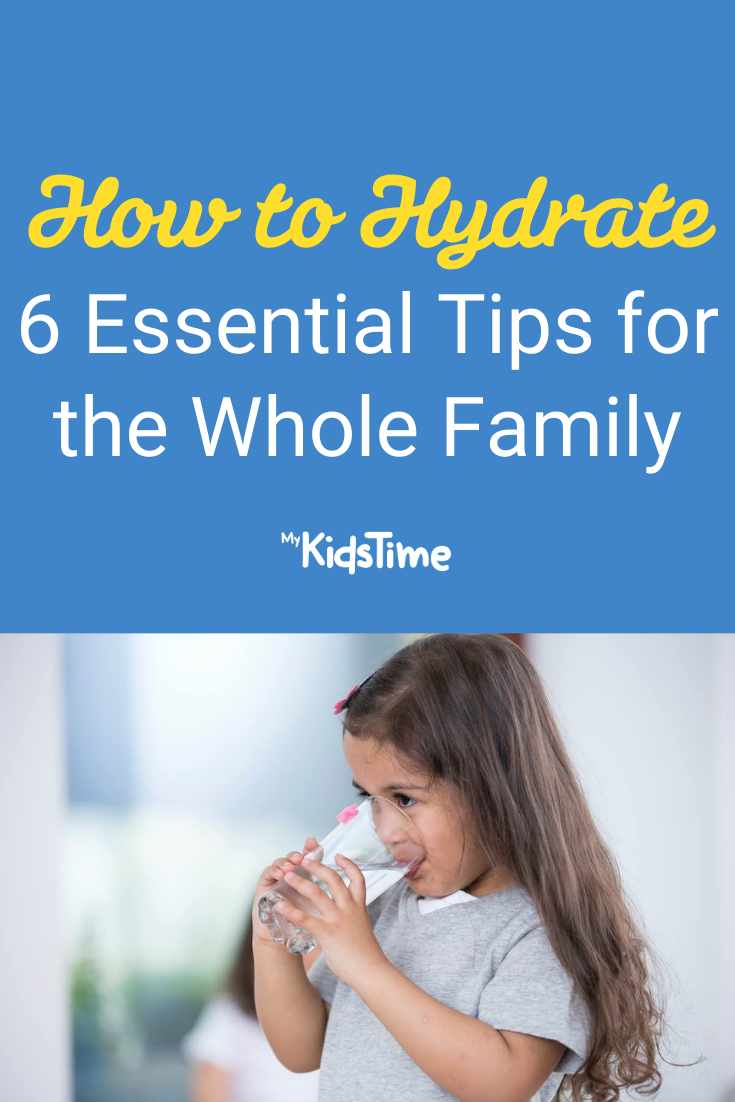 How to Hydrate 6 Essential Tips for the Whole Family - Mykidstime