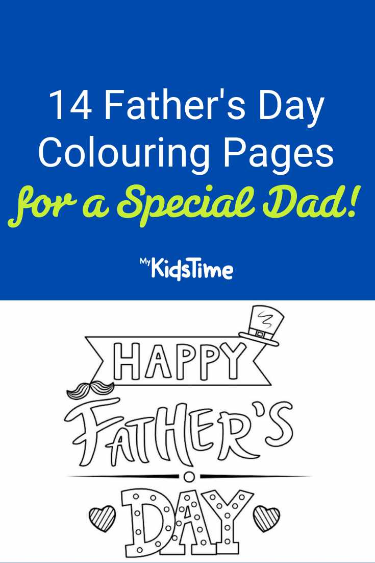 14 Father's Day Colouring Pages to Show Dad He's Extra Special - Mykidstime