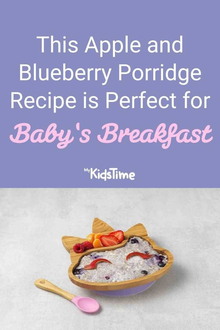 This Apple and Blueberry Porridge Recipe is Perfect for Baby's Breakfast