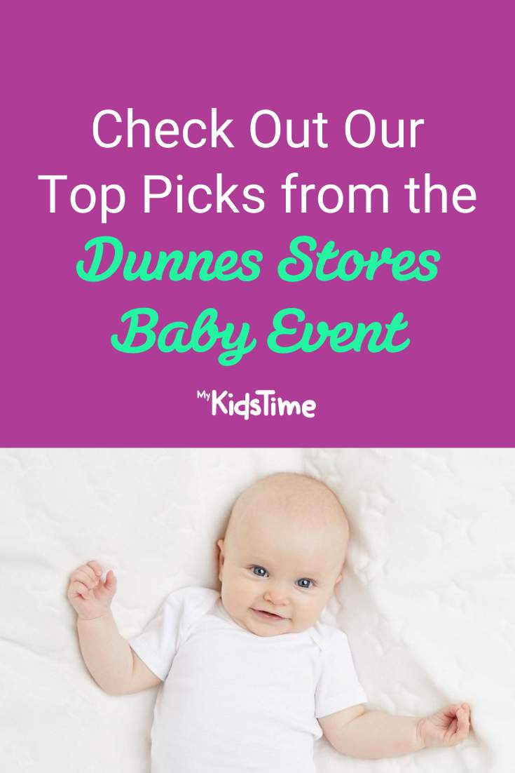 Our Top Picks from the Dunnes Stores Baby Event - Mykidstime