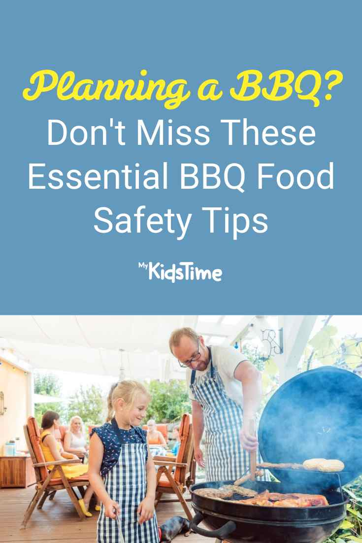 Planning a BBQ Don't Miss These BBQ Food Safety Tips - Mykidstime