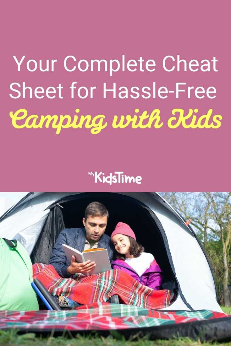 Your Complete Cheat Sheet for Hassle-Free Camping with Kids
