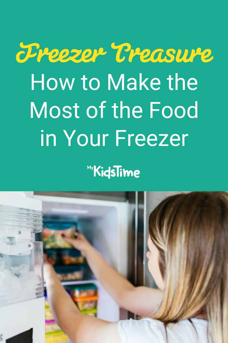 Freezer Food Treasure How to Make the Most of the Food in your Freezer - Mykidstime